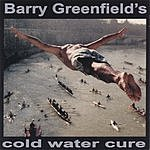 Barry Greenfield Cold Water Cure
