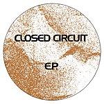 Closed Circuit EP