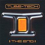 Tube-Tech The End (Remixes)