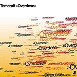 Tomcraft Overdose