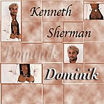 Kenneth Sherman Dominik
