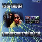 Herbie Hancock Live: Detroit/Chicago