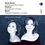 Güher Pekinel Apex: Ravel, Poulenc, Saint-Saëns, Infante