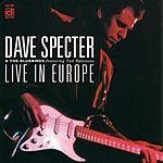 Dave Specter Live In Europe