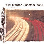 Eliot Bronson Another Tourist