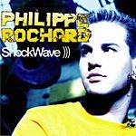 Philippe Rochard Shockwave