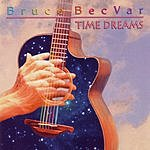 Bruce BecVar Time Dreams