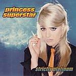 Princess Superstar Strictly Platinum
