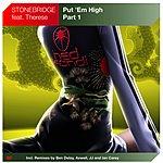 Stonebridge Put 'Em High (Maxi-Single)
