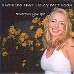 2 Worlds Wherever You Go (Maxi-Single)
