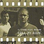 CJ Stone Call My Name (Maxi-Single)