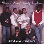 Mason Cole & Family In Praise Send Your Word Lord