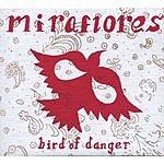 Miraflores Bird Of Danger