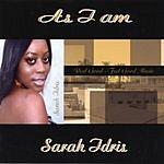 Sarah Idris As I Am