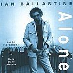 Ian Ballantine Alone