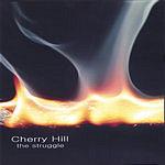 Cherry Hill The Struggle