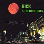 Rick & the Richtones Loyalty