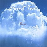 Point Two Rain