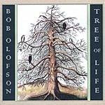 Bob Olofson Tree Of Life