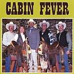 Cabin Fever Cabin Fever