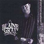 Blaine Gray Shades Of Gray