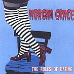 Morgan Grace The Rules Of Dating