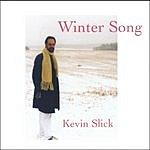 Kevin Slick Winter Song