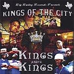 Kings Of The City Kings Above Kings