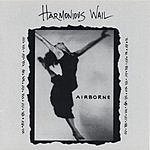 Harmonious Wail Airborne