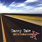 Danny Tate Destination X