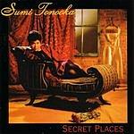Sumi Tonooka Secret Places
