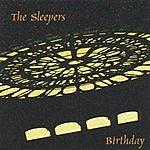 The Sleepers Birthday