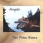 Angelo M. Far From Home
