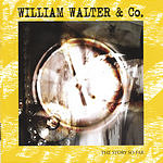William Walter The Story So Far