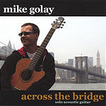 Mike Golay Across The Bridge