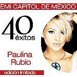 Paulina Rubio 40 Aniversario 40 Exitos