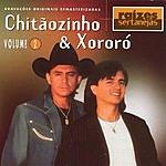 Chitaozinho E Xororo Raizes Sertanejas, Vol.2