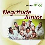 Negritude Junior Bis