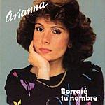Arianna Borrare Tu Nombre