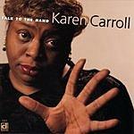 Karen Carroll Talk To The Hand