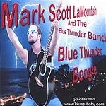 Mark Scott LaMountain & The Blue Thunder Band Blue Thunder Boogie