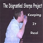 The Disgruntled Sherpa Project Keeping It Real