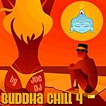 Joe DJ Buddha Chill 4