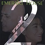 Emerald House Take Two