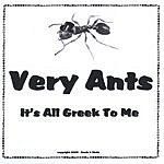 Very Ants It's All Greek To Me