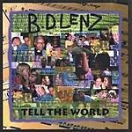 B.D. Lenz Tell The World