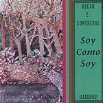 Oscar E. Contreras Soy Como Soy