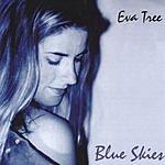 Eva Tree Blue Skies
