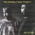 The Hemsley-Foster Project Believer