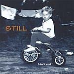 Still I Don't Mind